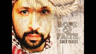 Omer Inayat: Rope of Faith
