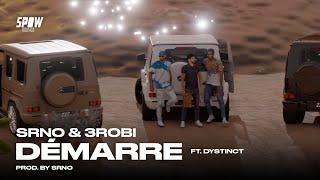 SRNO & 3robi - Démarre ft. DYSTINCT