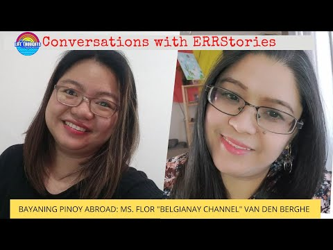 Conversations with ERRstories | Bayaning Pinoy Abroad: The Story Behind Ms. Belgianay Channel