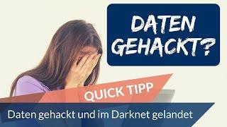 Wie checken -  Daten gehackt und im Darknet gelandet