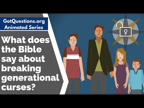 What does the Bible say about breaking generational curses
