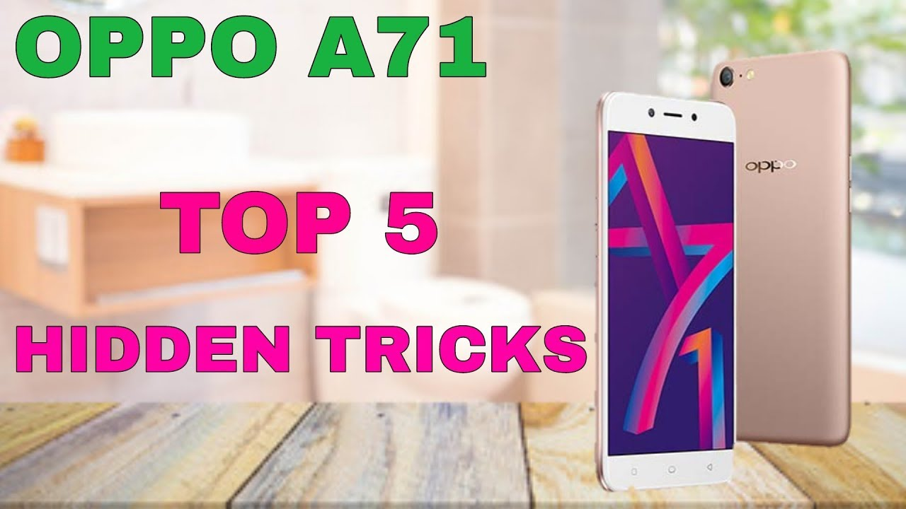 oppo A71 Top 5 Hidden features / Trick &Tips Hindi