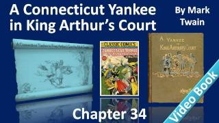 Chapter 34 - A Connecticut Yankee in King Arthur's Court - The Yankee and the King Sold as Slaves