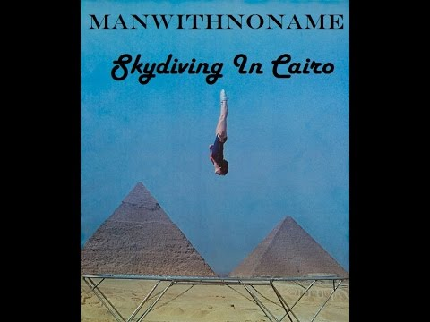 Man With No Name - Skydiving In Cairo [HQ MWNN Goa Mix 99] ᴴᴰ