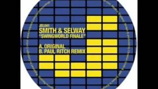 Christian Smith And John Selway   Swingworld Paul Ritch Remix