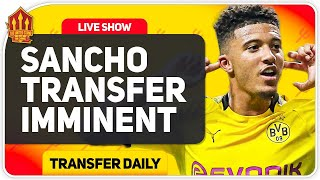 Sancho Transfer Imminent! Sanchez Officially Gone!! Man Utd Transfer News