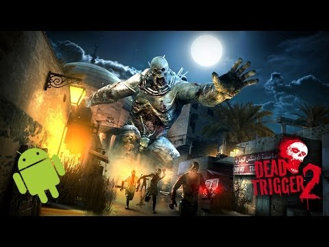 Dead Trigger 2 - Android - HD Gameplay Trailer