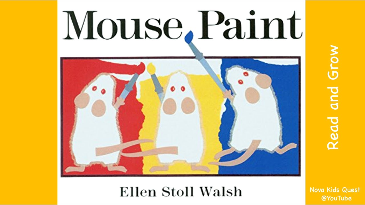 Mouse Paint Learn Colors Color Mixing Words Youtube
