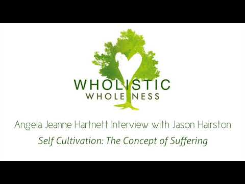 Self Cultivation: The Concept of Suffering