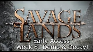 "Savage Lands: ""EA Week 8: Demolition!"" LIVE Q&A"