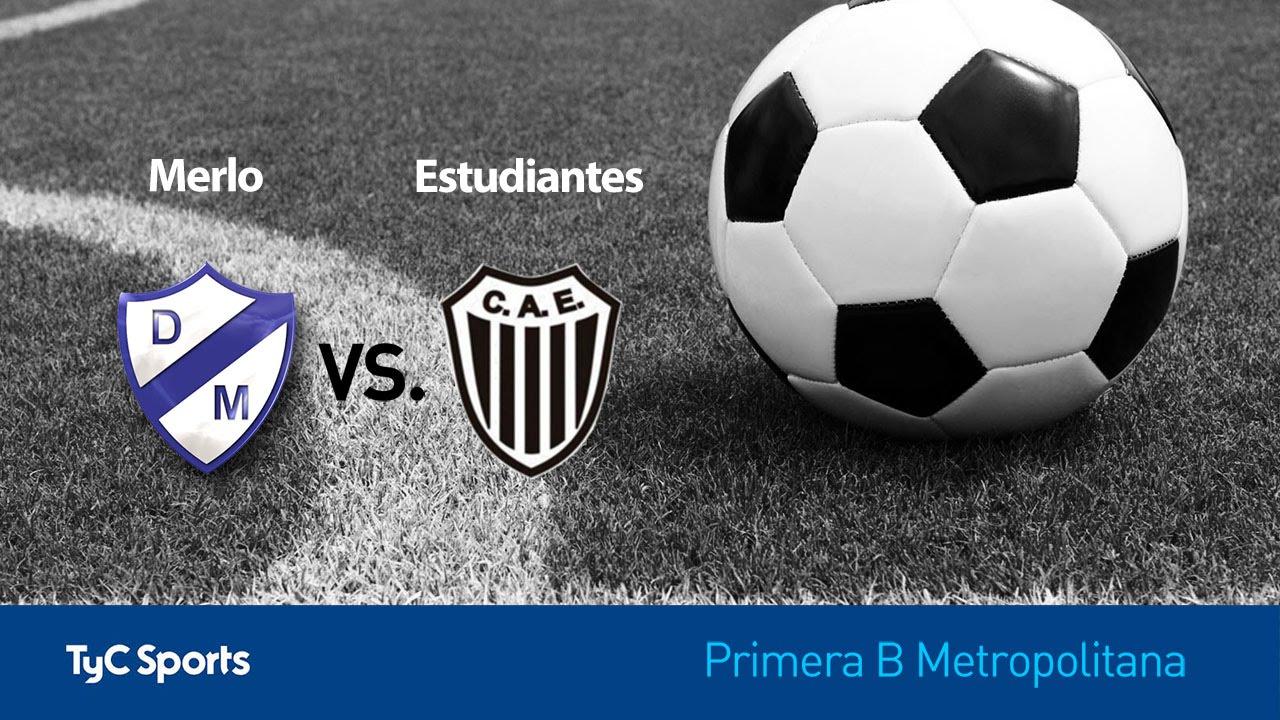 Primera B Metropolitana: Merlo vs. Estudiantes | # ...
