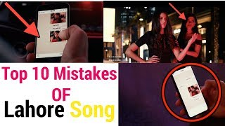 Top 10 Sily & Funny Mistakes In Lahore Guru Randhawa Song