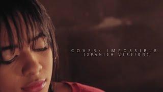 Impossible   Andrea Camila   Cover, Spanish Version