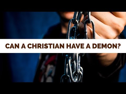 Can a Christian Have a Demon? | School of Deliverance