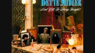 Watch Bette Midler Nobody Else But You video