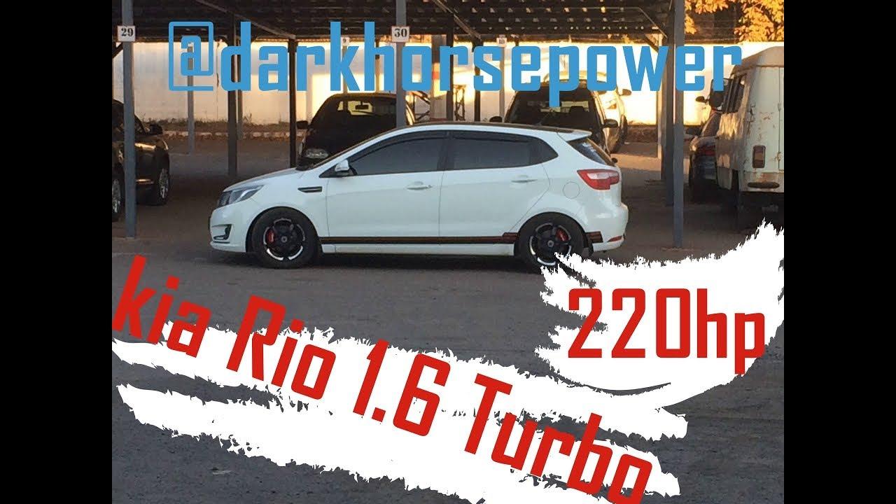 Turbo Kia Rio 1 6 Youtube