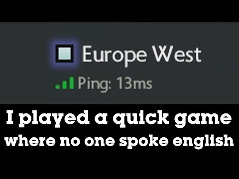 LONG STORY SHORT: I played a game where no one spoke english.