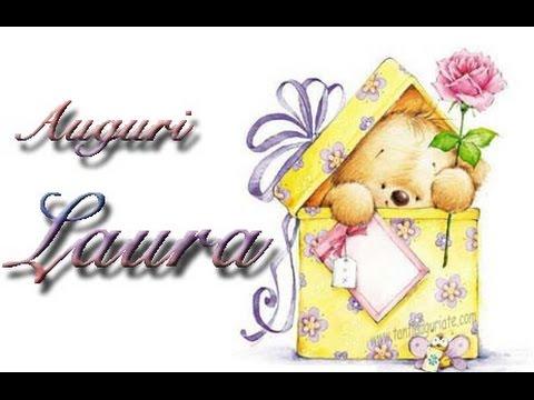 Estremamente Auguri Buon Onomastico Laura - YouTube OU28