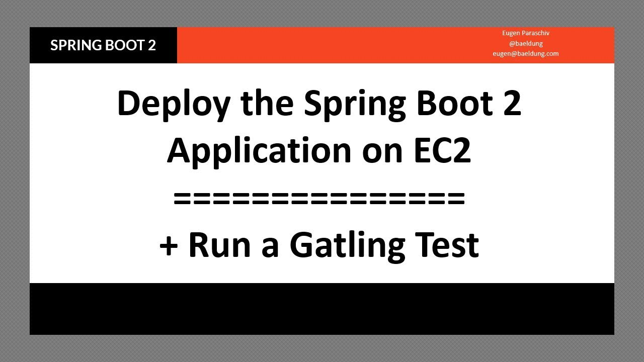 Deploy the simple Spring Boot API on EC2 and Run a quick Gatling Test  against It