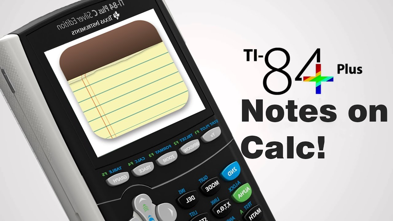 How to Put Notes on TI 84 Plus C Silver Edition!