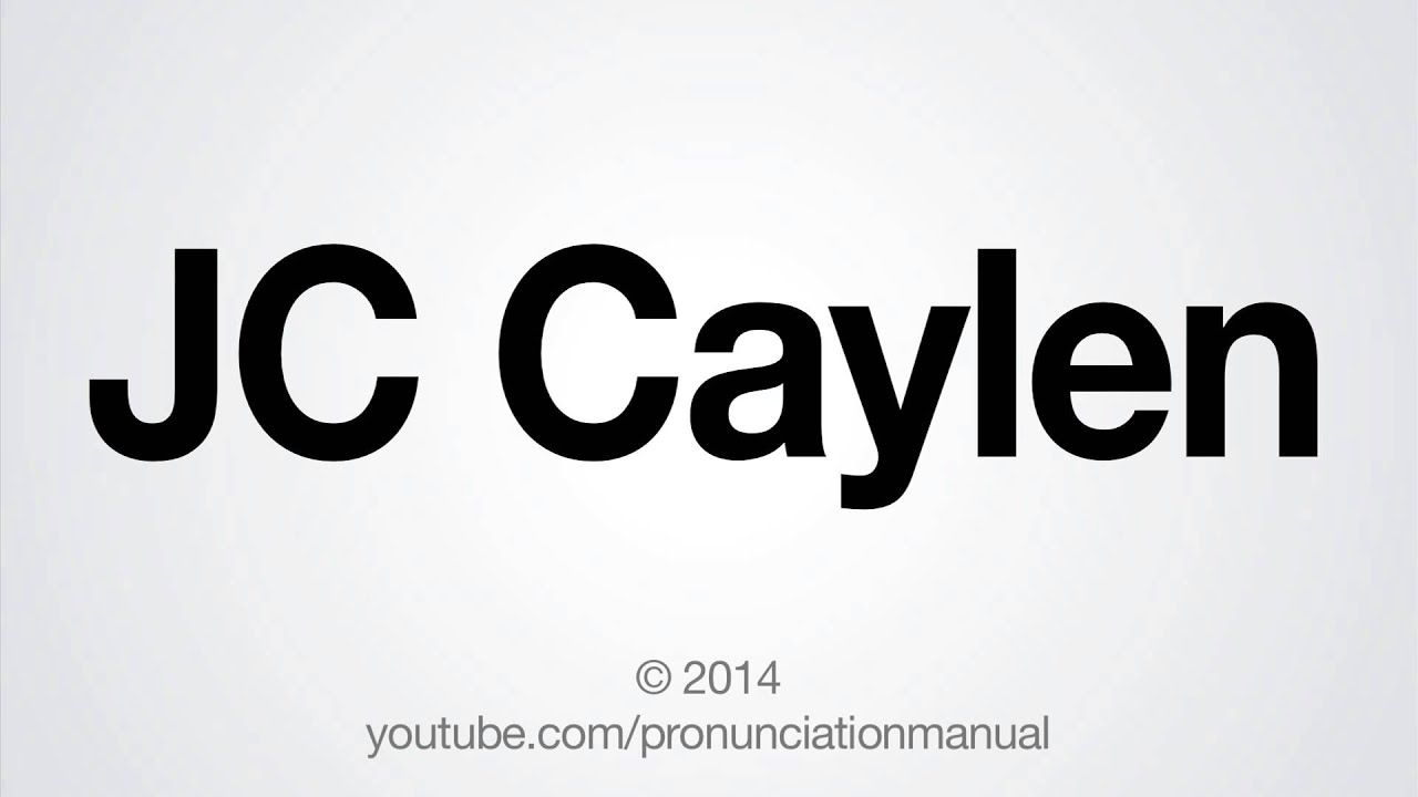 Jc Caylen Name