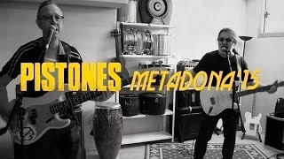 PISTONES- Metadona (Video Showcase)