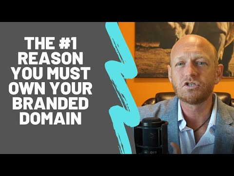 Why you must own your branded domain name