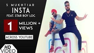 Insta [Full HD] | S Mukhtiar | Star Boy LOC | Latest New Punjabi Songs 2018 | Analog Records