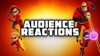 Incredibles 2 {SPOILERS}: Audience Reactions | ‎June ‎15, ‎2018