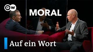 Auf ein Wort.... Moral | DW Deutsch