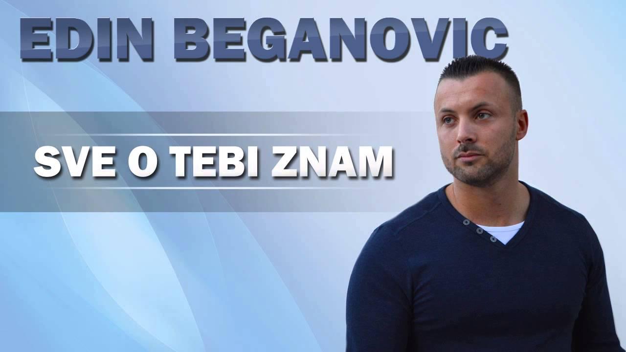 Edin Beganovic - 2015 - Sve o tebi znam