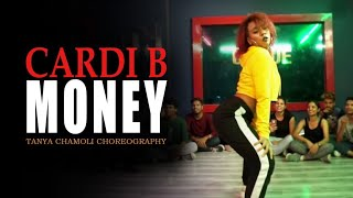 Cardi B - Money | Dance Choreography by Tanya Chamoli | Jazz Funk - Hip Hop Workshop | Delhi - India
