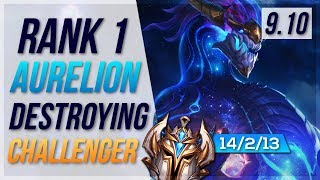 #1 Aurelion Sol World is UNSTOPPABLE in CHALLENGER!!! - League of Legends Patch 9.10