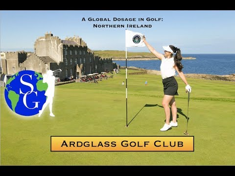 Ardglass - The Oldest Clubhouse In The World | Global Dosage Of Golf