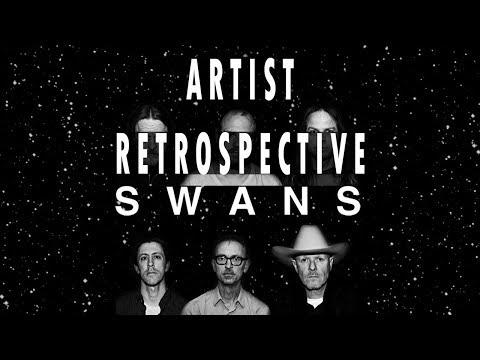 Swans - Retrospective Review