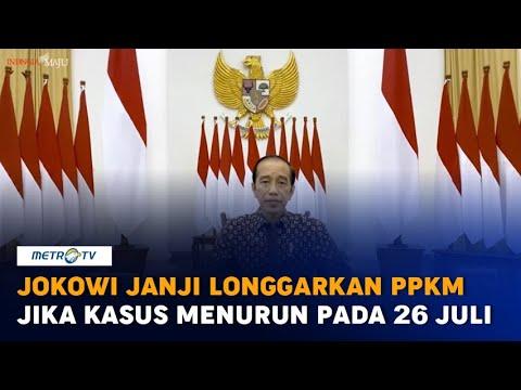 Download Jokowi Janji Longgarkan PPKM pada 26 Juli Jika Tren Covid-19 Turun