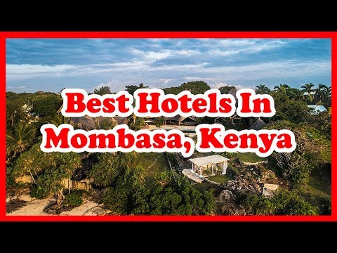 5-best-hotels-in-mombasa,-kenya-|-africa-|-love-is-vacation