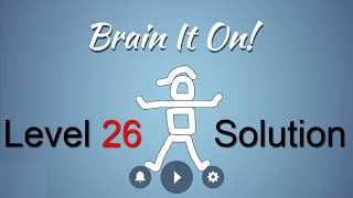 brain it on level 26 solution clear all the objects from the platform 3 stars