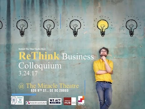BTM Radio Show: ReThink Business Colloquium