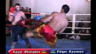 Xayal Ahmadov vs Vuqar Kazimov k-1
