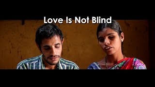 Or blind Is not love
