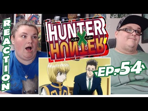 Hunter x Hunter Episode 54 REACTION!! Fortunes × Aren't × Right?