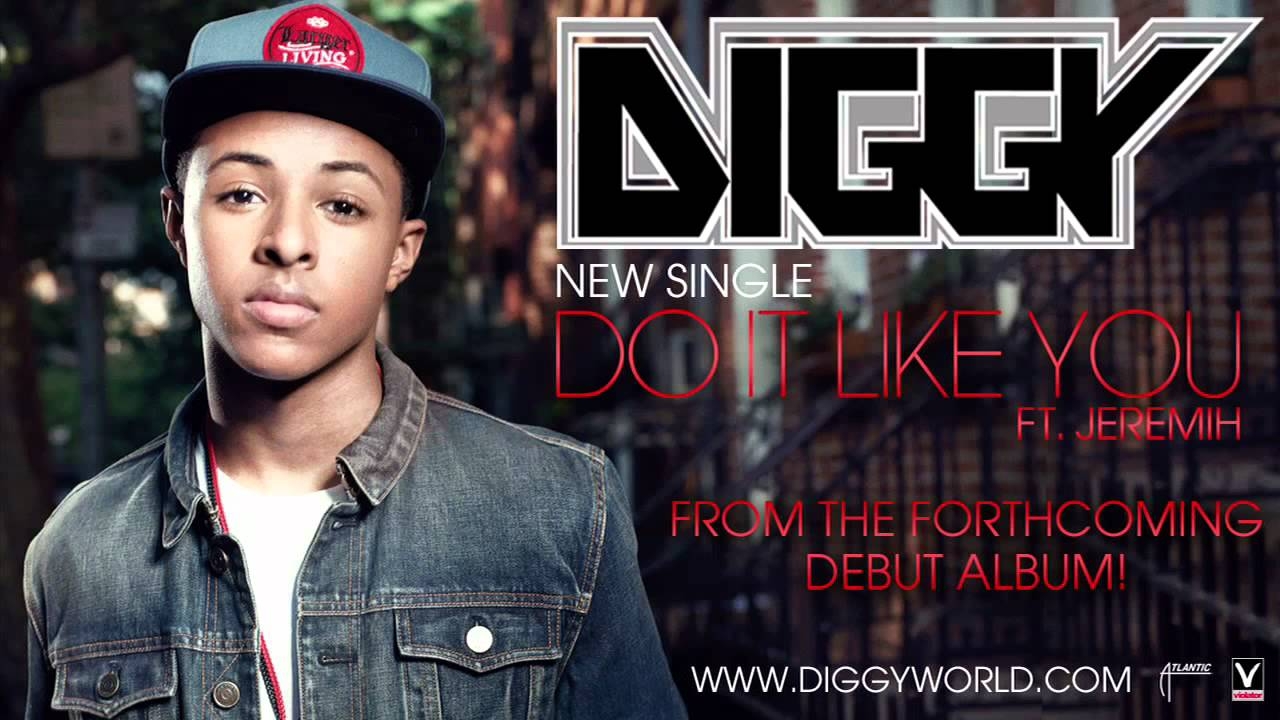 Diggy - Do It Like You feat. Jeremih (Official Audio) (New ...