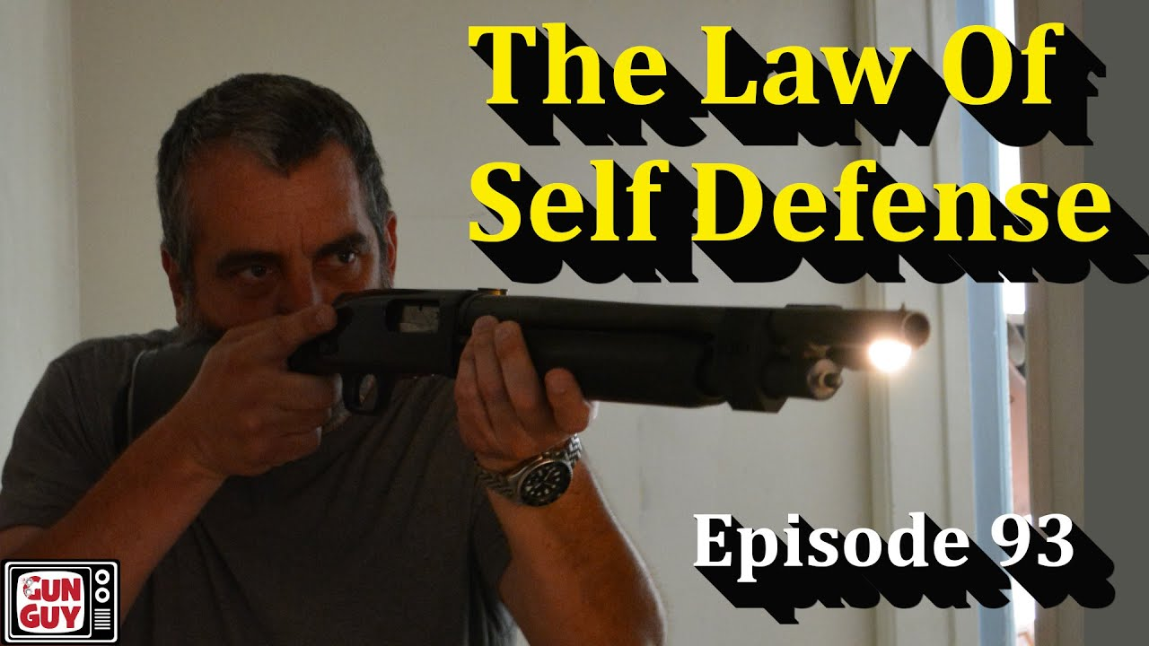 The Law of Self Defense - An Attorney Tells The Truth  Episode 93