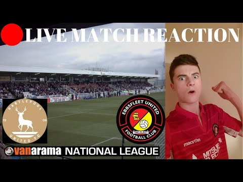 LIVE🔴 HARTLEPOOL UNITED VS EBBSFLEET LIVE MATCH REACTION!! Only out of playoffs on goal difference!