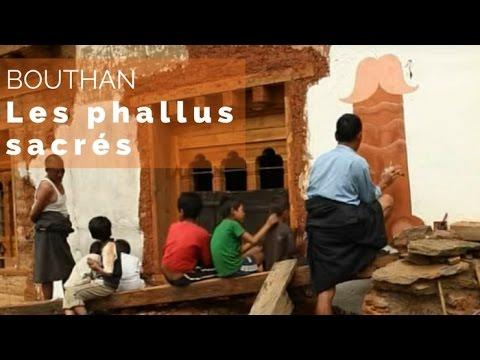 Les phallus sacrés - Faut pas rêver au Bhoutan (extrait)