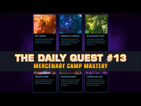 The Daily Quest #13 - Mercenary Camps Mastery