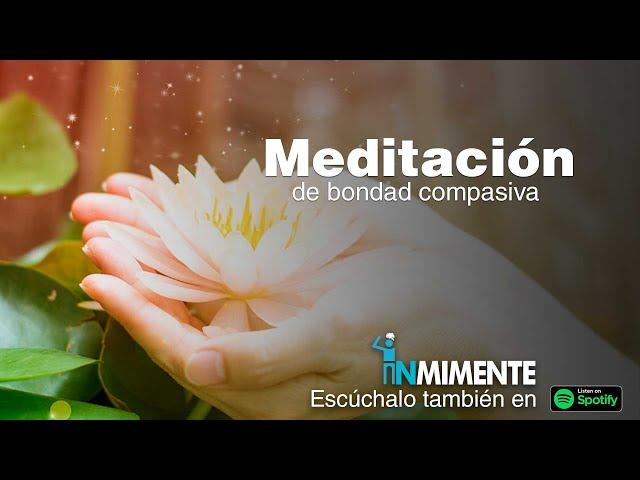 Meditación de Bondad Compasiva
