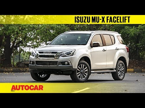 2018 Isuzu MU-X facelift | First Look Preview | Autocar India