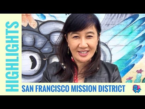 San Francisco's Historic and Trendy Mission District: A Walking Tour
